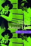 Woody Allen et Marshall Brickman - Annie Hall.