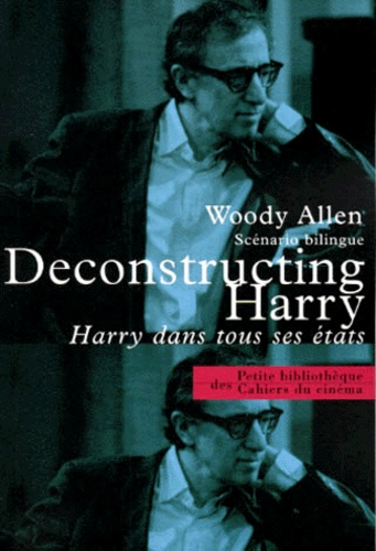 Woody Allen - Harry dans tous ses états - Scénario bilingue.