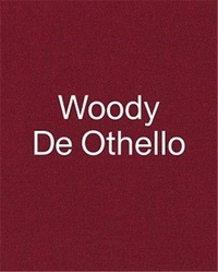 Woody De Othello - Woody de Othello.