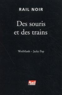 WoôManh et Jacky Pop - Des souris et des trains.
