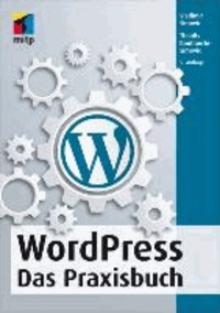 WordPress - Das Praxisbuch.