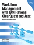 Workitem Management with IBM ClearQuest and the Jazz Platform.