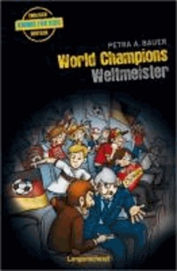 World Champions - Weltmeister.