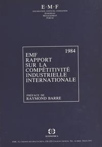 World economic forum et Raymond Barre - Rapport sur la compétitivité industrielle internationale.