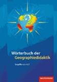 Wörterbuch der Geographiedidaktik - Begriffe von A-Z.