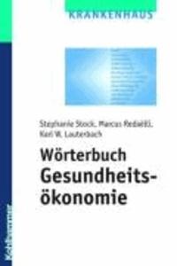 Wörterbuch Gesundheitsökonomie.