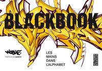 Woshe - Blackbook - Les mains dans l'alphabet.