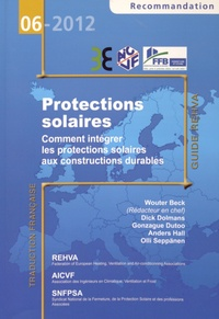 Wouter Beck - Protections solaires - Comment intégrer les protections solaires aux constructions durables.