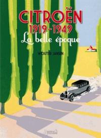 Wouter Jansen - Citroën 1919-1949 - La belle époque.
