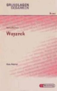 Woyzeck. Grundlagen und Gedanken.