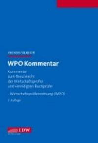 WPO Kommentar - Kommentar zum Berufsrecht der Wirtschaftsprüfer und vereidigten Buchprüfer  - Wirtschaftsprüferordnung (WPO) -.