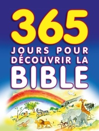 Wright sally Ann - 365 jours pour décourvrir la Bible.