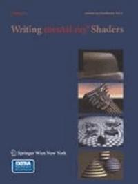 Writing Mental Ray Shaders inkl. CD-ROM - A Perceptual Introduction.