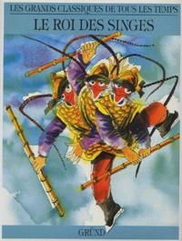 Wu Cheng'en - Le Roi des Singes.