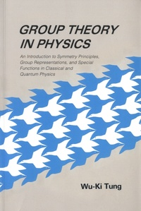 Group Theory in Physics - An Introduction to Symmetry Principles, Group Representations, and Special Functions in Classical and Quantum Physics.pdf