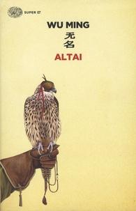 Wu Ming - Altai.