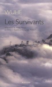 Wuhe - Les Survivants.