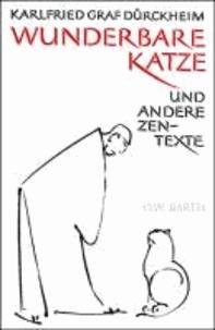Wunderbare Katze - und andere Zen-Texte.
