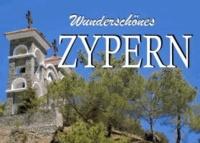 Wunderschönes Zypern - Ein Bildband.