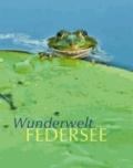 Wunderwelt Federsee.
