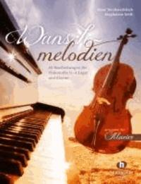 Wunschmelodien - 40 Bearbeitungen für Violoncello (1. - 4. Lage) und Klavier.