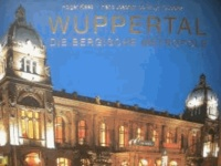 Wuppertal - Die Bergische Metropole.