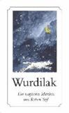 WURDILAK - Ein magisches Märchen.