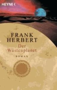 Wüstenplanet-Zyklus 1. Der Wüstenplanet.