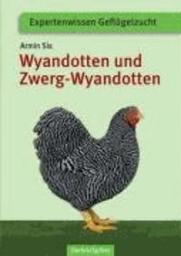 Wyandotten und Zwerg-Wyandotten.