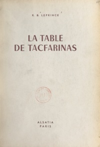 X.-B. Leprince et Pierre Joubert - La table de Tacfarinas.