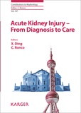 X. Ding et Claudio Ronco - Acute Kidney Injury - From Diagnosis to Care.