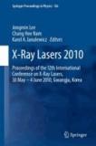 Jongmin Lee - X-Ray Lasers 2010 - Proceedings of the 12th International Conference on X-Ray Lasers, 30 May - 4 June 2010, Gwangju, Korea.