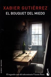Xabier Gutiérrez - El bouquet del miedo.
