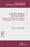 Xabier Itçaina et Julien Weisbein - Marées noires et politique - Gestion et contestations de la pollution du Prestige en France et en Espagne.