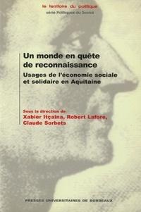 Un monde en quête de reconnaissance - Usages de léconomie sociale et solidaire en Aquitaine.pdf