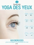 Xanath Lichy - Yoga des yeux.