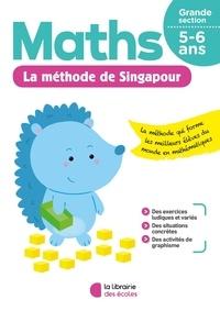 Xander Yun et Dorothée Badinier - Maths Grande Section La méthode de Singapour.