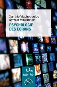 Xanthie Vlachopoulou et Sylvain Missonnier - Psychologie des écrans.