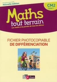 Xavier Amouyal et Jacques Brun - Mathématiques CM2 Cycle 3 Maths Tout terrain - Fichier photocopiable de différenciation.