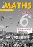 Xavier Andrieu et Isabelle Flavier - DeltaMaths 6e - Livre du professeur.