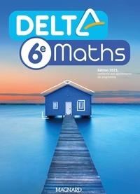 Xavier Andrieu et Isabelle Flavier - Mathématiques 6e DeltaMaths.