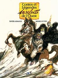 Xavier Armange - Contes et légendes insolents de l'Ouest.