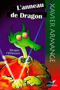 Xavier Armange - L'anneau de Dragon.