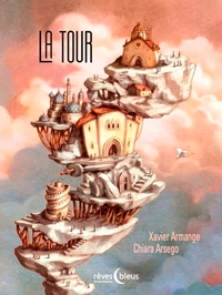Xavier Armange et Chiara Arsego - La tour.