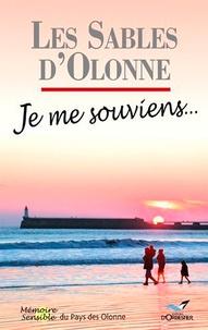 Xavier Armange - Les Sables d'Olonne - Je me souviens....