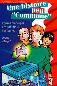 Xavier Armange - Une histoire peu commune - Conseil municipal des enfants et des jeunes, Jeune citoyen.