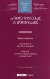 Xavier Aumeran - La protection sociale du sportif salarié.