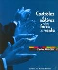 Xavier Auzouy - Contrôlez et motivez votre force de vente.