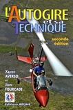 Xavier Averso et Jean Fourcade - L'autogire et sa technique.