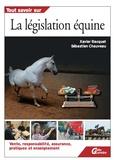 Xavier Bacquet et Sébastien Chauveau - La législation équine.